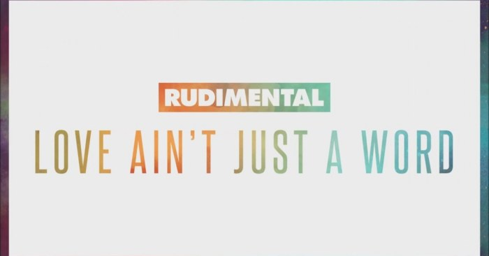 Rudimental Love Aint Just A Word Feat Anne